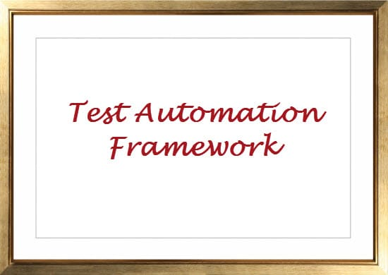 Good Test Automation Framework