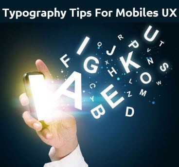 Typography Tips For A Worthwhile Mobiles UX