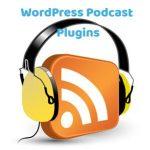 6 Best WordPress Podcast Plugins